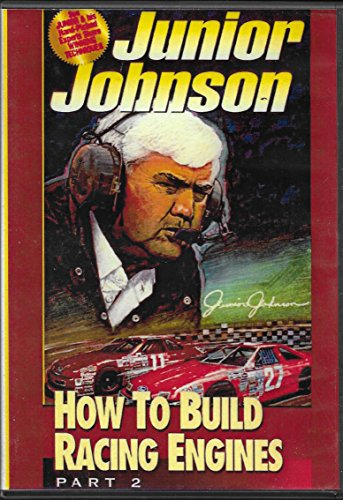 Junior Johnson Presents: How To Build Racing Engines (Part 2)