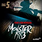 Monster 1983: Tag 5 (Monster 1983, 5) | Raimon Weber