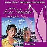 Nora, Zürich (Lese Novelas - Deutsch als Fremdsprache) | Thomas Silvin