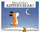 Where, Oh Where, Is Kipper's Bear?, Mick Inkpen, 0152003940