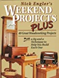 Weekend Projects Plus, Nick Engler, 087596785X
