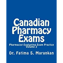 Canadian Pharmacy Exams - Pharmacist Evaluating Exam Practice 3rd Ed Nov 2015: Pharmacist Evaluating Exam Practice - Volume 2