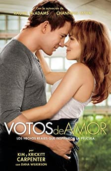 Votos de Amor: Los Hechos Reales que Inspiraron la Pelicula (Spanish Edition) by [Carpenter, Kim, Carpenter, Krickett, Wilkerson, Dana]