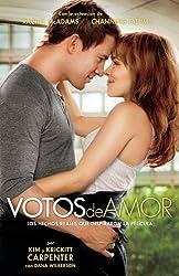 Votos de Amor: Los Hechos Reales que Inspiraron la Pelicula (Spanish Edition)