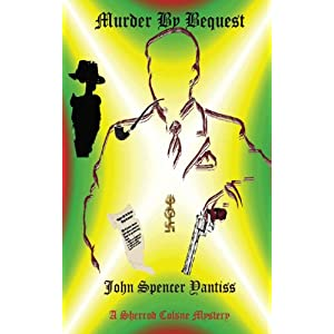 Murder by Bequest (Sherrod Colsne Mysteries Book 1)
