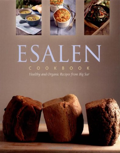 Esalen Cookbook by Charlie Cascio
