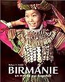 Birmanie, un monde qui disparaît par Richard K. Diran