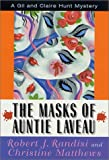 img - for The Masks of Auntie Laveau: A Gil and Claire Hunt Mystery (Gil and Claire Hunt Mysteries) book / textbook / text book