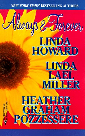 Always And Forever By Heather Graham Linda Howard And Linda Lael Miller