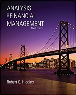 Analysis for financial management by higgins, robert 9th (ninth.