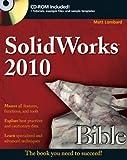 SolidWorks 2010 Bible, Matt Lombard, 0470554819