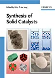 img - for Synthesis of Solid Catalysts book / textbook / text book