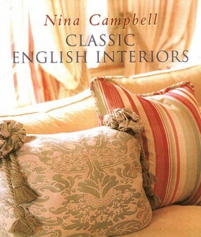 classic english interiors amazoncouk nina campbell books