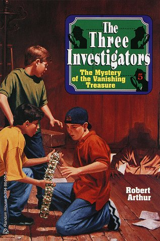 The Three Investigators in The Mystery of the Vanishing Treasure (The Three Investigators, No. 5)