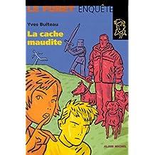 CACHE MAUDITE -LA #30