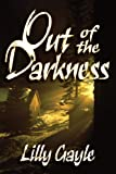 Out of the Darkness, Lilly Gayle, 1601547307