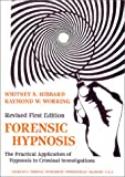 img - for Forensic Hypnosis: The Practical Application of Hypnosis in Criminal Investigations book / textbook / text book