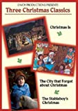 Three Christmas Classics (Christmas Is / The City That Forgot About Christmas / The Stableboy's Christmas)