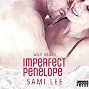 Imperfect Penelope: Wild Crush, Book 4 | Sami Lee
