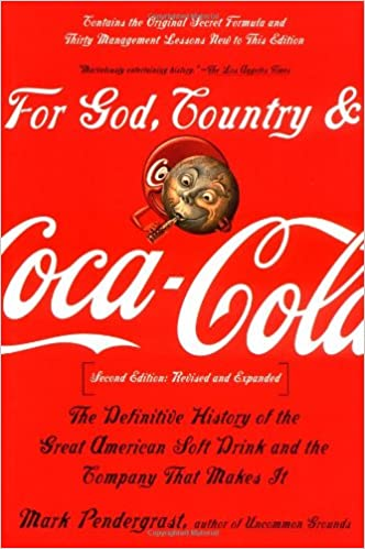 For God Country and Coca-Cola: The History of.. by Pendergrast Mark Paperback