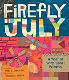Firefly July, Paul B. Janeczko, 0763648426