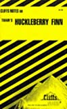 The Adventures of Huckleberry Finn, Cliffs Notes Staff, 0822006065