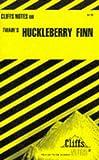 The Adventures of Huckleberry Finn, Cliffs Notes Staff, 0822006065