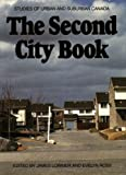 img - for The Second City Book: Studies of Urban and Suburban Canada book / textbook / text book