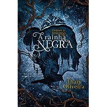 A Rainha Negra (Contos do Inverno Livro 1)