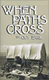 When Paths Cross, Guy Earl, 1588205533