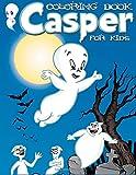 Casper Coloring Book for KIDS: 24 Illustrations