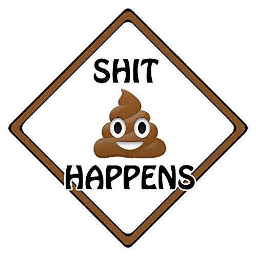Poop Emoji Car Sign - Sh~t Happens - Poo Emoji CarSignsDirect.com