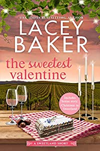 The Sweetest Valentine: A heartwarming, feel good holiday romance  (Sweetland Valley Book 1) - Kindle edition by Baker, Lacey. Literature &  Fiction Kindle eBooks @ Amazon.com.