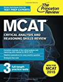 McAt Critical Analysis and Reasoning Skills Review, Princeton Review, 0804125031
