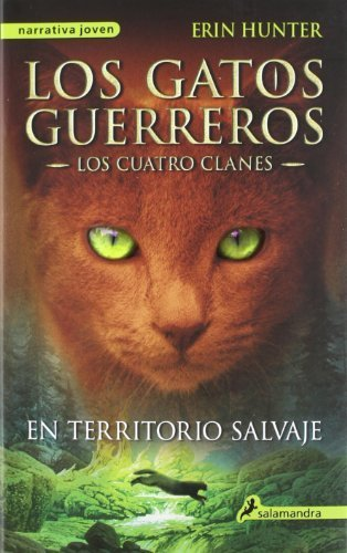 Los gatos guerreros 1: En territorio salvaje (Los Gatos Guerreros / Warriors) (Spanish Edition) by Erin Hunter (2012) Paperback Paperback Shinsho