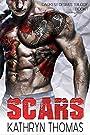 Scars (Darkest Desires Trilogy Book 1)