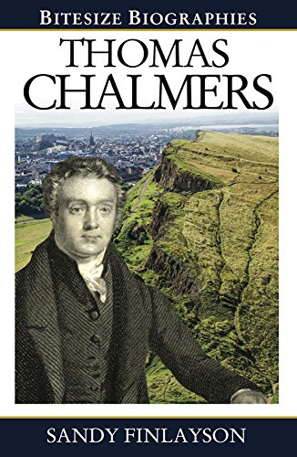 Thomas Chalmers (Bitesize Biographies Book 16)