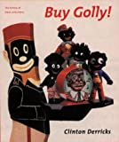 Buy Golly!, Clinton Derricks, 187272728X
