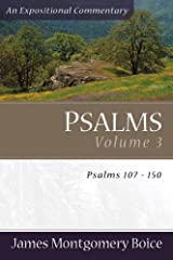 Psalms: Psalms 107-150 (Expositional Commentary) Paperback