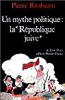 Un Mythe politique, : De Léon Blum à Pierre Mendès France par Birnbaum