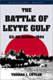 Front cover for the book The Battle of Leyte Gulf 23-26 October 1944 by Thomas J. Cutler