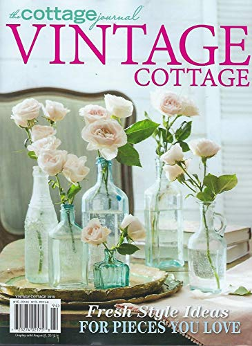 The Cottage Journal Vintage Cottage Summer 2019 -