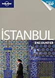 Lonely Planet Istanbul Encounter, Lonely Planet Staff and Virginia Maxwell, 1741797195