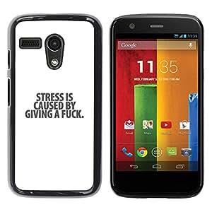 Be Good Phone Accessory // Dura Cáscara cubierta Protectora Caso Carcasa Funda de Protección para Motorola Moto G 1 1ST Gen I X1032 // Quote White Minimalist Text Stress