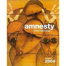 Rapport 2004, Amnistie Internationale