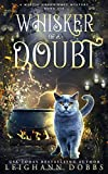 Whisker of a Doubt (Mystic Notch Cozy Mystery Series)