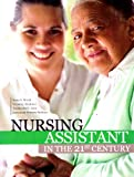 Nursing Assistant in the 21st Century, Worth, Susan and Bredeson, Vicki, 1465209794