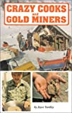 Crazy Cooks and Gold Miners, Joyce Yardley, 088839294X