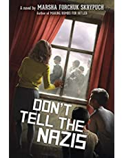 Don't Tell the Nazis