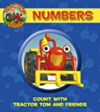 Numbers: Count with Tractor Tom and Friends: Count with Tom (Tractor Tom)